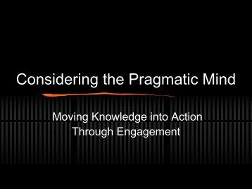 Considering the Pragmatic Mind - Learning Development Institute