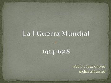La I Guerra Mundial 1914-1918