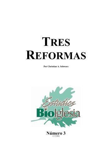 TRES REFORMAS - Ptr. Arturo Quintero