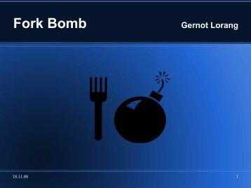 Fork Bomb Gernot Lorang