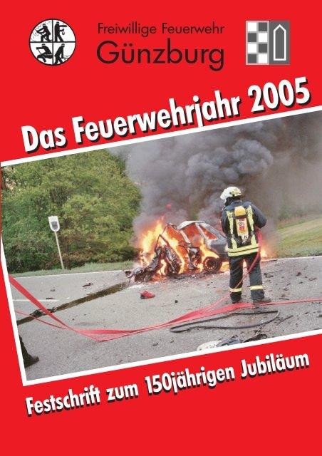 Einsatzberichte 2005 - Freiwillige Feuerwehr Günzburg