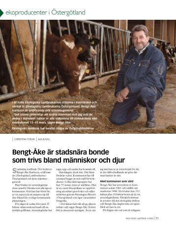 Bengt-Åke är stadsnära bonde som trivs bland människor och djur ...