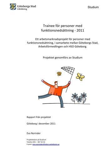 Trainee för personer med funktionsnedsättning - 2011 - Göteborg