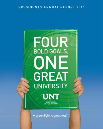 President's AnnuAl rePort 2011 - University of North Texas