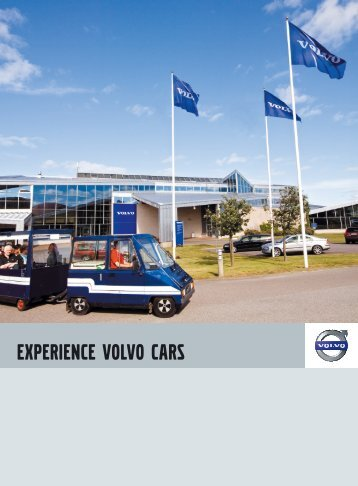 Experience Volvo Cars Download brochure (pdf 13,8 MB)