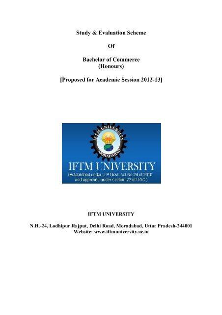 Study & Evaluation Scheme Of Bachelor of     - IFTM University