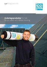 Underlagsprodukter för tak för en säker och hållbar lösning - Icopal AB
