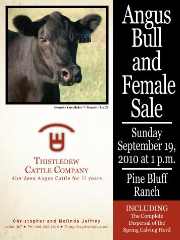 Sunday September 19, 2010 at 1 pm Pine Bluff Ranch - Angus Journal