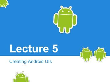 Creating Android UIs - mobile devices