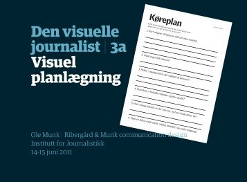Den visuelle journalist | 3a Visuel planlægning s - Ribergård & Munk