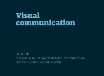 Visual communication … and ... - Ribergård & Munk