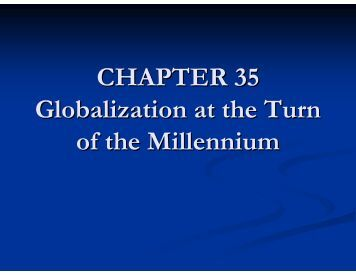 CHAPTER 35 Globalization at the Turn of the Millennium