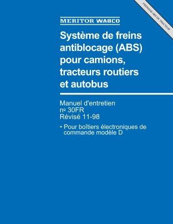 Système de freins antiblocage (ABS) pour ... - Meritor WABCO