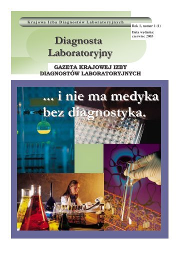 .. i nie ma medyka bez diagnostyka - Krajowa Izba Diagnostów ...