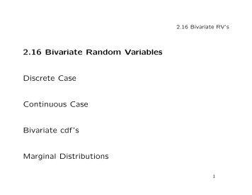 2.16 Bivariate Random Variables Discrete Case Continuous Case ...