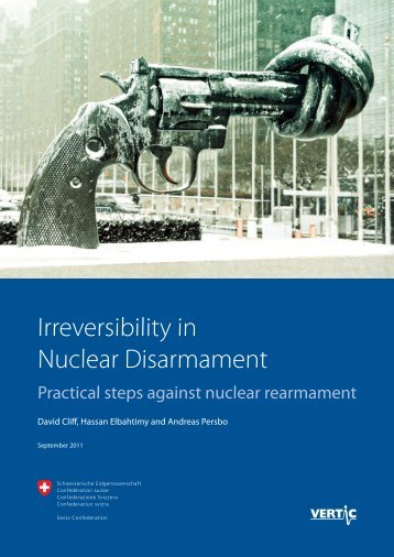 Irreversibility in Nuclear Disarmament - VERTIC
