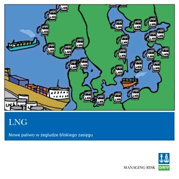 LNG - Nowe paliwo w żegludze bliskiego zasięgu - DNV