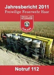 Jahresbericht 2011 - Freiwillige Feuerwehr Haar