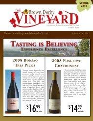 The Vineyard Spring 2010 - Brown Derby International Wine Center