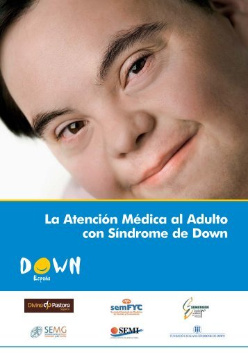 Atención Médica al Adulto - Mi hijo con síndrome de Down
