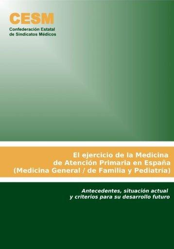 """""""El Ejercicio de la Medicina de Atención Primaria en España""""."""