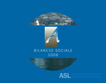 Bilancio Sociale 2006 - sintesi - Asl Como