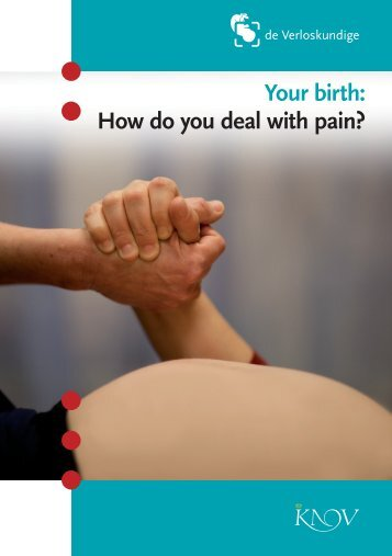 Your birth: How do you deal with pain? - KNOV