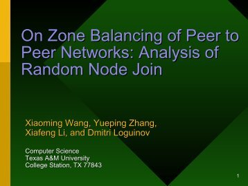 On Zone Balancing of Peer to Peer Networks: Analysis of Random ...