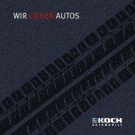 WIR LIEBEN AUTOS. - Koch Automobile AG