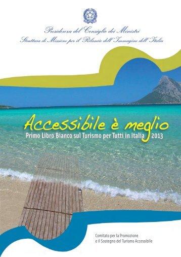 Primo Libro Bianco sul Turismo per Tutti in Italia 2013 - European ...