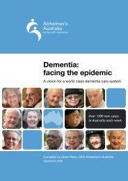 Dementia: facing the epidemic - Alzheimer's Australia