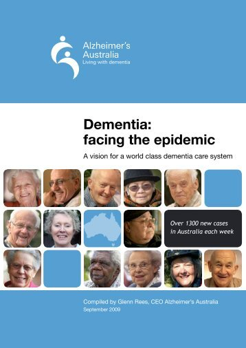 Dementia: facing the epidemic - Alzheimer's Australia
