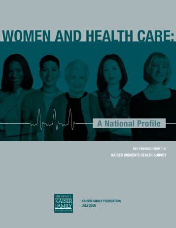 Women and Health Care - The Henry J. Kaiser Family Foundation