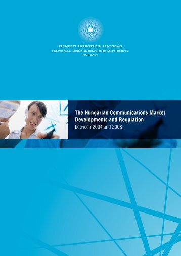 The Hungarian Communications Market Developments and ...