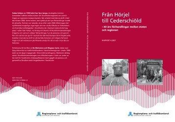Från Hörjel till Cederschiöld - SLL Tillväxt, miljö och regionplanering ...