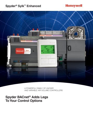 Spyder BACnet® Adds Legs To Your Control Options - Honeywell