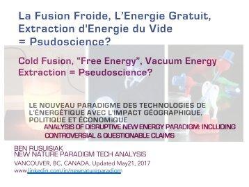 La Fusion Froide, L'énergie Gratuit, Extraction d'Énergie du Vide  = Pseudo-Science?/ Cold Fusion, Tesla, Free Energy = Pseudo Science?