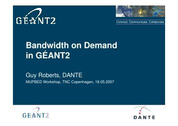 Bandwidth on Demand in GÉANT2 - mupbed