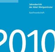 Jahresbericht 2010 -  Abtei Königsmünster