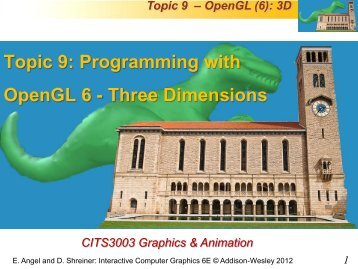 Topic 9: Programming with OpenGL 6 - Three ... - Undergraduate