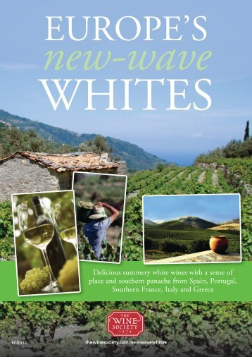 Delicious summery white wines with a sense of ... - The Wine Society