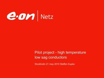 Pilot Project - High Temperature Low Sag Conductor
