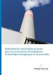 Robinetteries industrielles et joints pour la construction ... - Franz Gysi