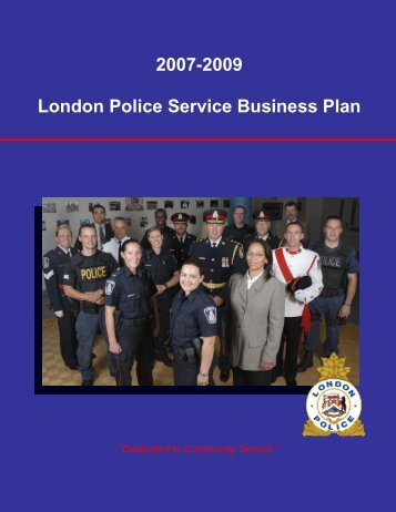 2007-2009 LPS Business Plan - London Police Service