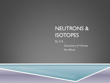 Neutrons & Isotopes