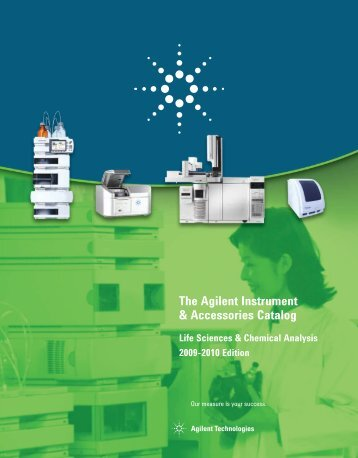 The Agilent Instrument & Accessories Catalog Life Sciences