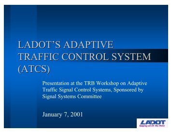 ladot's adaptive traffic control system (atcs) - Traffic Signal Systems ...