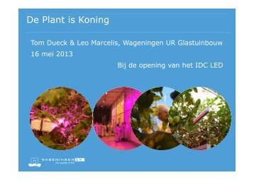 De plant is koning - Wageningen UR