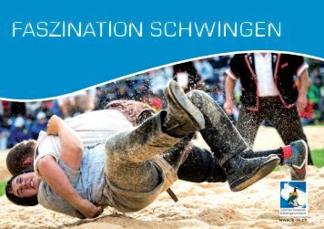 "Flyer ""Faszination Schwingen"" - Luzerner Kantonal-Schwingerverband"