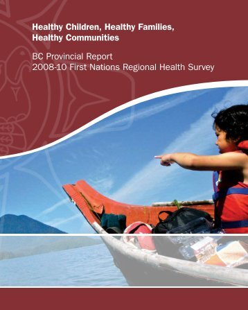2008-10 RHS Report PDF (6.93 mb) - First Nations Health Council